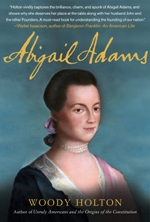 Brown Bag Lunch: Author Woody Holton on <i>Abigail Adams</i>