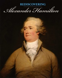 Screening of <i>Rediscovering Alexander Hamilton</i> with Commentary by Michael Pack
