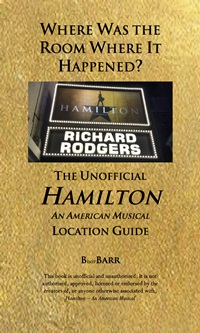 "Bryan Barreras on ""Where Was the Room Where It Happened? The Unofficial Hamilton: An American Musical Location Guide"""