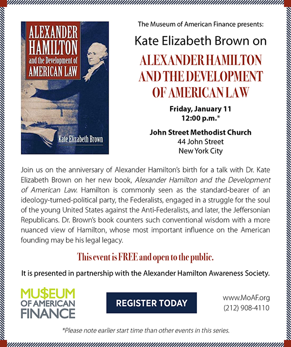 Kate Elizabeth Brown on Hamilton and the Development of American Law
