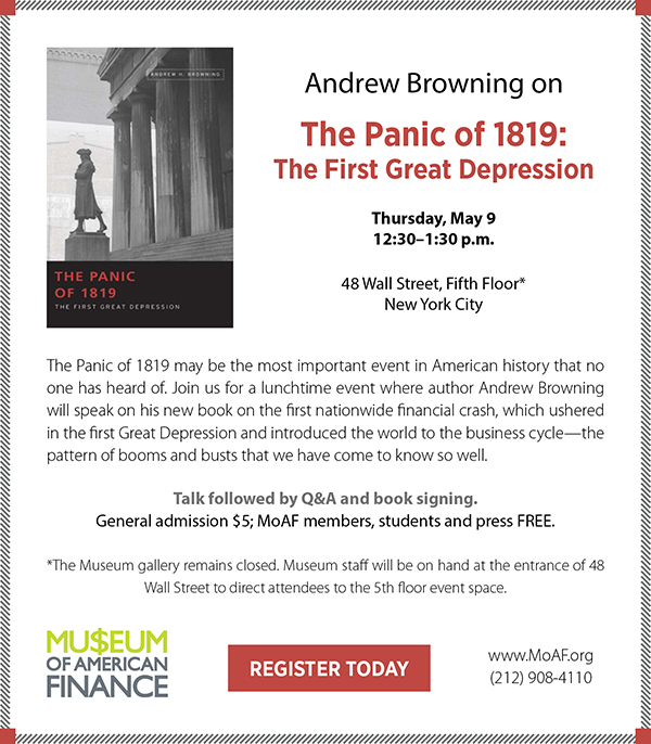 Andrew Browning on The Panic of 1819: The First Great Depression