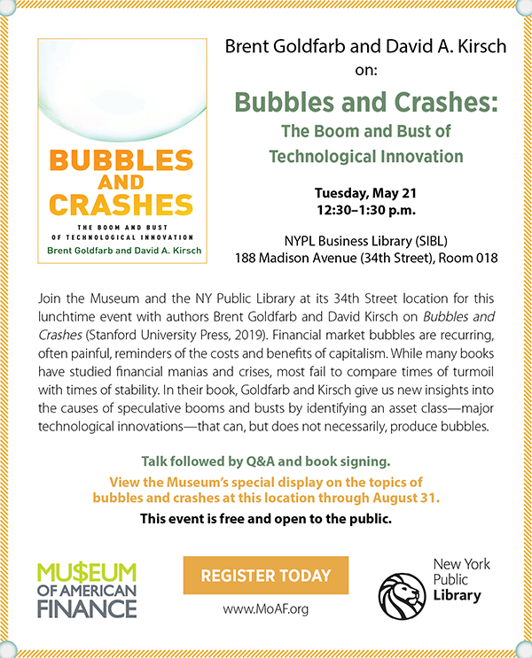 Brent Goldfarb and David Kirsch on Bubbles and Crashes