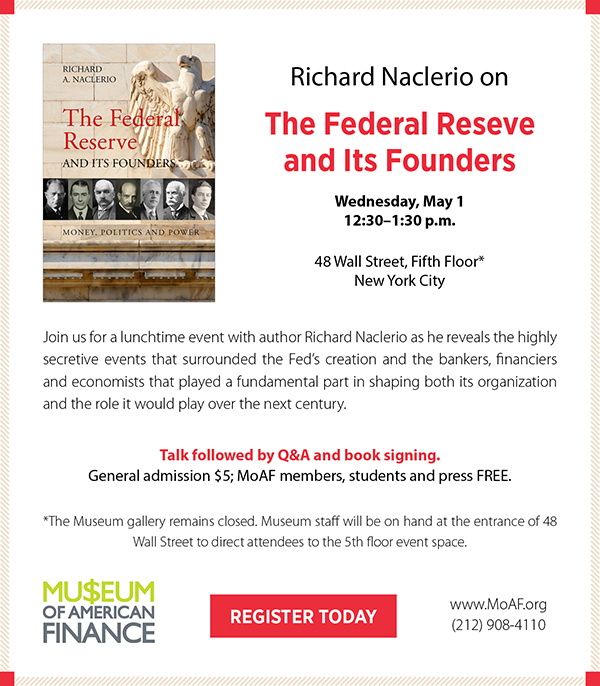 Richard Naclerio on The Federal Reserve and Its Founders