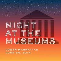 Night at the Museums Offers Special Access to 13 Museums and Historic Sites as Part of the River To River Festival 2014