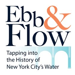 MoAF and NYC Department of Records and Information Services Open Exhibit on the History of New York City's Water